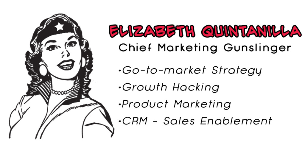 Marketing Gunslinger: Elizabeth